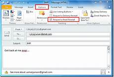how to get read receipt in outlook 2010 outlook 2010 read receipt email tracking