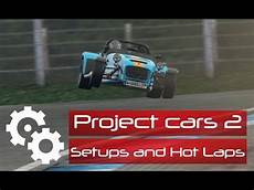setup project cars 2 project cars 2 setup caterham 7 knockhill