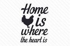 home is where the heart is svg cut file by creative fabrica crafts creative fabrica