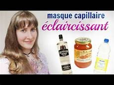 Recette Masque 233 Claircissant Pour Les Cheveux