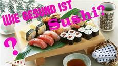 Wie Gesund Ist Sushi
