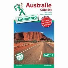 guide du routard australie c 244 te est 2017 18 broch 233