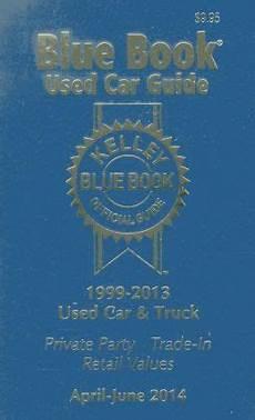 kelley blue book used car guide kelley blue book used car guide consumer edition buy online kelley blue book used car guide consumer edition april june 2014 by kelley blue book