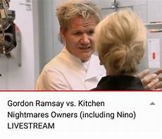 Nightmares Vs Hell S Kitchen by Gordon Ramsay Vs Kitchen Nightmares Owners Including Nino