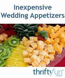 inexpensive wedding appetizers thriftyfun
