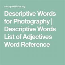 descriptive words for descriptive words list of adjectives word reference