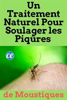 Un Traitement Naturel Pour Soulager Les Piq 251 Res De
