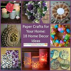 Home Decor Ideas Craft by Paper Crafts For Your Home 18 Home Decor Ideas