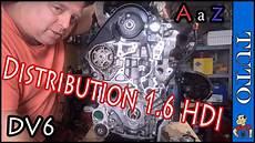 remplacer la distribution 1 6 hdi dv6 9hx 9hz 9ho1 9hv 9hw
