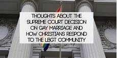 supreme court decision marriage thoughts about the supreme court decision on marriage