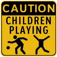 live laugh and warning caution children at play