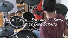 sultans of swing by dire straits drum cover sultans of swing by dire straits