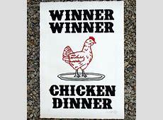 """Winner Winner Chicken Dinner"" Print   Dinners, Printing"