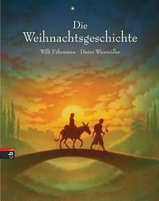 Die Weihnachtsgeschichte - willi f 228 hrmann die weihnachtsgeschichte cbj kinderb 252 cher
