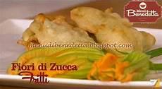 fiori di zucca fritti fiori di zucca fritti ricetta parodi da quot i 249 di benedetta quot