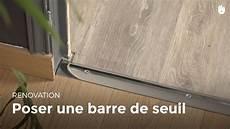 barre de seuil pour lino poser une barre de seuil bricolage