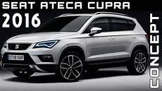 seat cupra ateca 2016 seat ateca cupra concept review rendered price specs