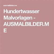 Malvorlage Hundertwasser Haus Hundertwasser Malvorlagen Ausmalbilder Me