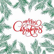merry christmas calligraphy lettering text and and frame with fir tree branches vector