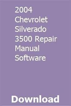 car service manuals pdf 2001 chevrolet silverado engine control 2004 chevrolet silverado 3500 repair manual software chevrolet silverado silverado 3500