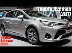 2017 toyota avensis review release price