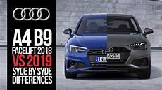 Audi A4 B9 Facelift 2018 Vs 2019