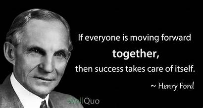 Quotes Henry Ford Teamwork Team Success Solve
