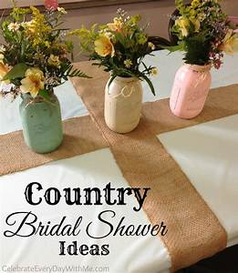 Country bridal shower ideas celebrate every day with me for Country themed wedding shower ideas