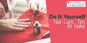 Do It Yourself  Nail Care Tips At Home