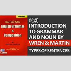 Grammar And Noun By Wren & Martin Types Of Sentences [english Grammar Lessons] Youtube