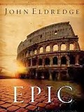 Image result for Epic by John Eldredge