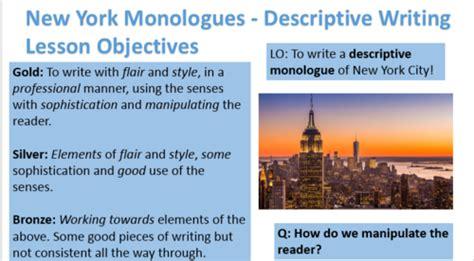 york monologues descriptive writing