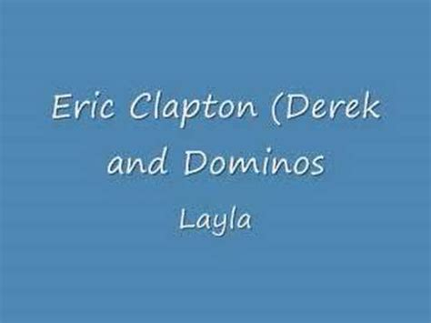 Eric Clapton Layla Original Youtube