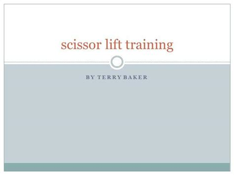 Scissor Lift Certification Card Template by Scissor Lift For A Safe Workplace Authorstream