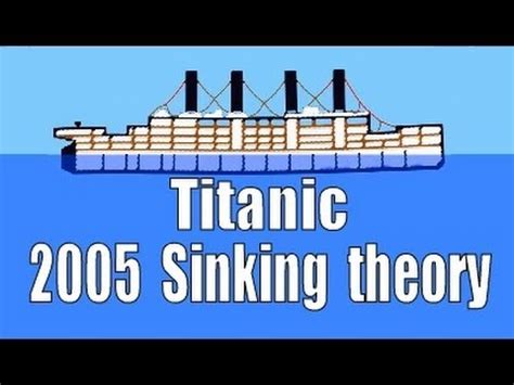 titanic sinking simulation 2005 history channel sinking