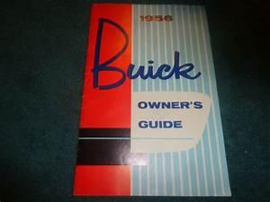 1956 Buick Owner U0026 39 S Manual    Owner U0026 39 S Guide Book    Good