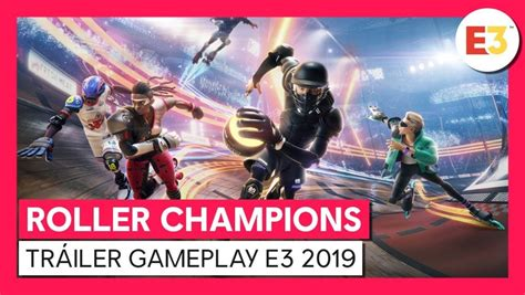 Primer tráiler gameplay Roller Champions (Switch, PC, PS4 ...