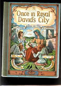 Once in Royal David's City, a Picture Book of the Nativity ...
