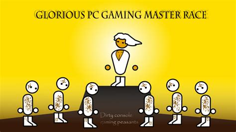 Pc Master Race Meme - image 508646 the glorious pc gaming master race know your meme