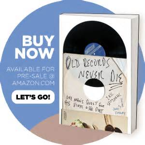 Old Records Never Die  Music Memoir By Eric Spitznagel