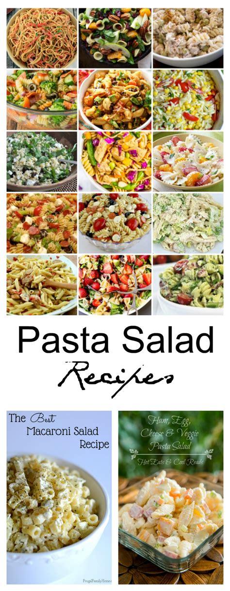 recipe for a pasta salad pasta salad recipes the idea room