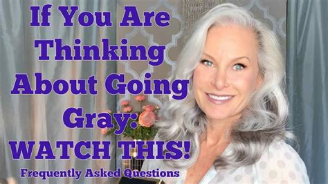 Going Gray Are You Thinking About It by If You Are Thinking Of Going Gray This Frequently