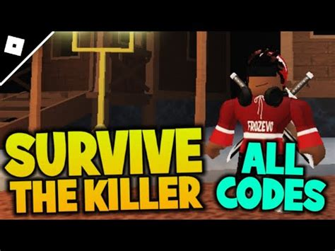 You will want to use the cash. Codes For Survive The Killer 2021 | StrucidCodes.org