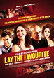 LAY THE FAVORITE Trailer and New Posters