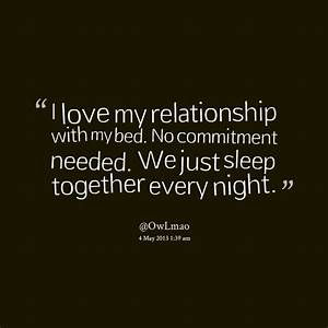No Commitment R... Cute Relationship Commitment Quotes