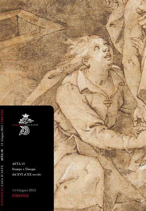 asta  stampe  disegni dal xvi al xx secolo prints