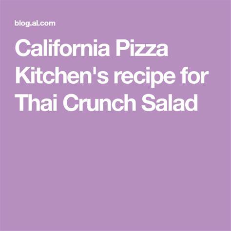california pizza kitchens recipe  thai crunch salad