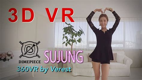[3d 360 vr] beautiful girl group dimepiece sujung youtube