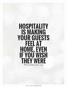 Hospitality Quotes & Sayings Hospitality Picture Quotes