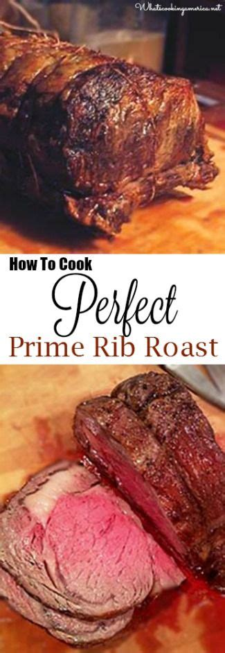 how to cook prime rib roast in the oven perfect prime rib prime rib roast and prime rib on pinterest